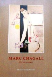 Marc Chagall. Oeuvres sur papier