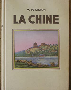 La Chine: Maurice Percheron