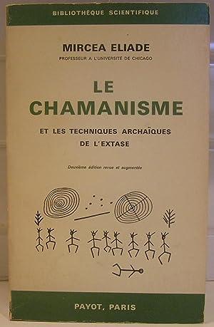 Le chamanisme et les techniques archaïques de: Éliade, Mircea