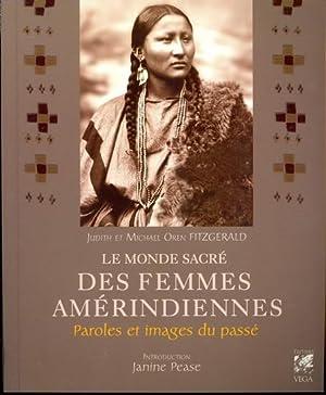 Le monde sacré des femmes amérindiennes: Fitzgérald, éjudith