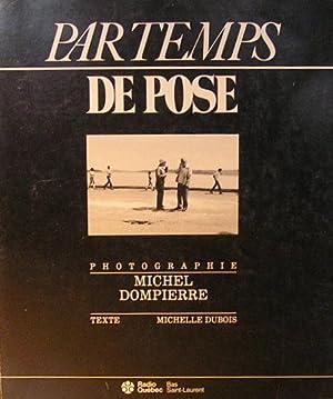 Par temps de pose: Dubois, Michelle