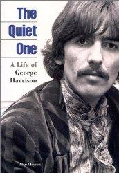 The Quiet One: A Life of George Harrison