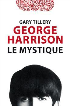 George Harrison le mystique