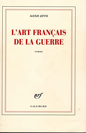 L'Art francais de la guerre (French Edition)