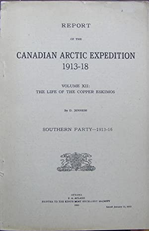 Canadian Arctic Expedition 1913-18 : The Life of the Copper Eskimos