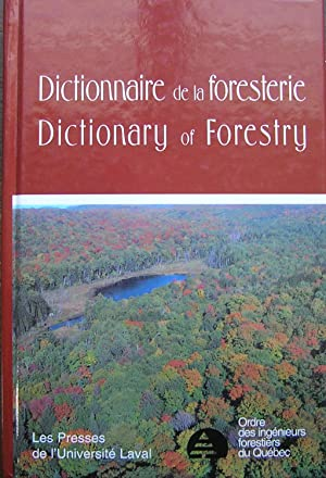 Dictionnaire de la foresterie; Dictionary of Forestry
