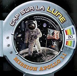 Cap sur la Lune : Mission Apollo 11