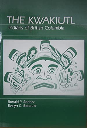 The Kwakiutl: Indians of British Columbia
