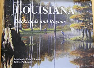 Louisiana Backroads and Bayous