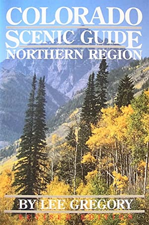 Colorado Scenic Guide: Northern Region