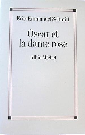 Oscar et la dame rose: Schmitt, Éric-Emmanuel