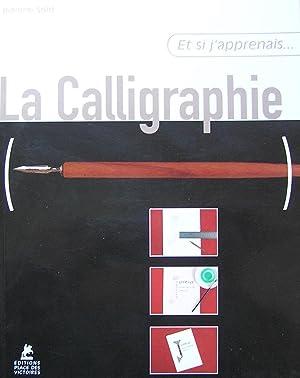 La Calligraphie (Et si j'apprenais.): Sold, Jeanine