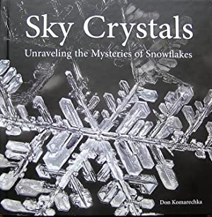 Sky Crystals: Unraveling the Mysteries of Snowflakes