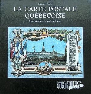 La carte postale québécoise: Une aventure photographique: Poitras, Jacques