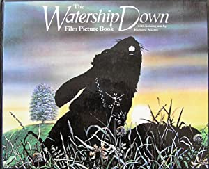 The Watership Down Film Picture Book: With: Adams, Richard