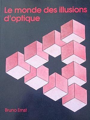 Le monde des illusions d'optique : Objets: Ernst, Bruno