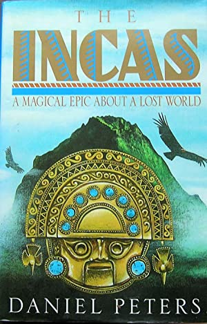 The Incas: A Novel