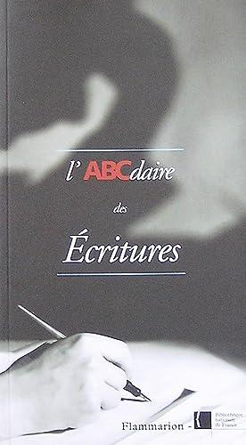L'ABCdaire des Écritures: André-Salvini, Béatrice; Geoffroy-Schneiter,