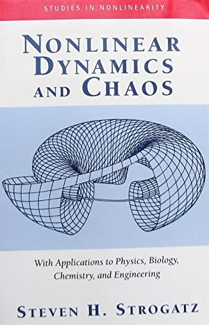 Nonlinear Dynamics and Chaos: With Applications to Physics, Biology, Chemistry and Engineering (S...
