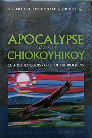 Apocalypse de/of Chiokoyhikoy. Chef des Iroquois - Chief of the Iroquois