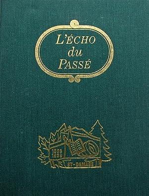 L'écho du Passé : St-Damase, 1889[-]1989: Comité de l'album