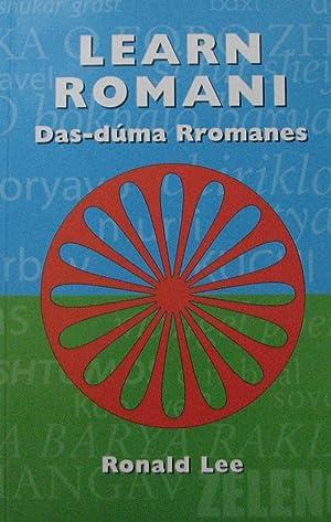 Learn Romani: Das-duma Rromanes: Lee, Ronald