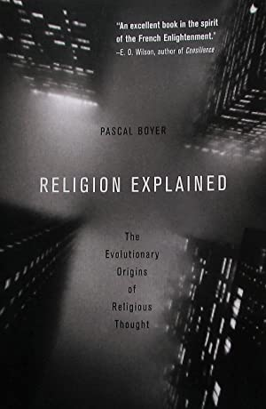Religion Explained. The Evolutionary Origin of Religious Thought