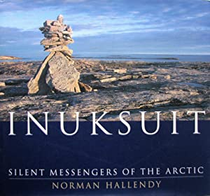 Inuksuit: Silent Messengers of the Arctic