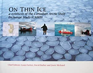 On Thin Ice : A Synthesis of the Canadian Arctic Shelf Exchange Study