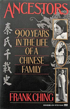 Ancestors: 900 Years in the Life of a Chinese Family