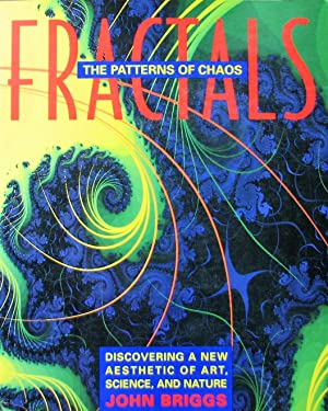 Fractals: The Patterns of Chaos: Discovering a New Aesthetic of Art, Science, and Nature (A Touch...