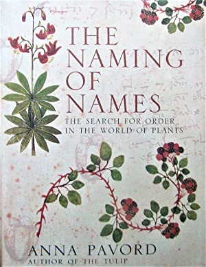 The Naming of Names: The Search for Order in the World of Plants