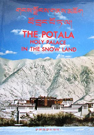 The Potala -- Holy Palace in the Snow Land