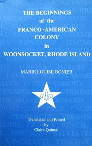 The Beginnings of the Franco-American Colony in Woonsocket, Rhode Island, RHODE ISLAND
