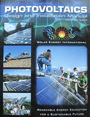 Photovoltaics. Design and Installation Manual. Renewable Energy Education for a Sustainable Future