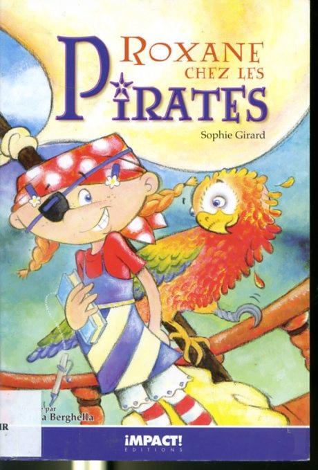 Roxane chez les Pirates - Sophie Girard