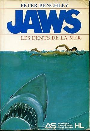 Jaws Les dents de la mer: Peter Benchley