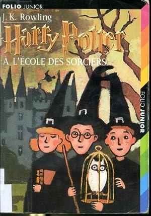 Harry Potter à l'école des sorciers tome: J. K. Rowling