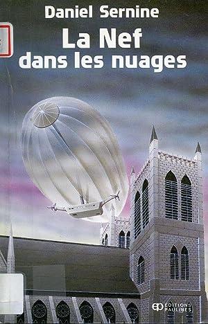 La Nef Dans Les Nuages: Daniel Sernine
