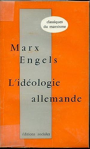 L'idéologie Allemande: Karl Marx et