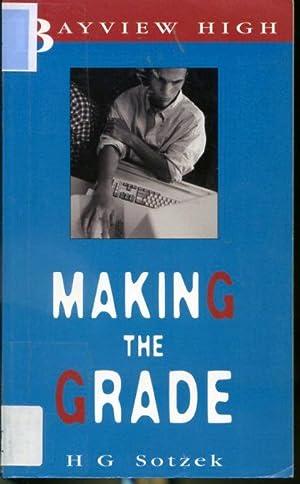 Making The Grade - Bayview High: H. G. Sotzek