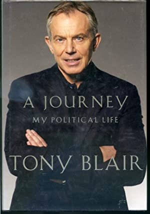 A Journey My Political Lfe: Tony Blair