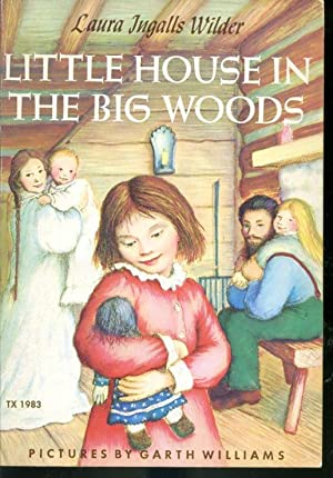 Little Big House in the Big Woods: Laura Ingalls Wilder