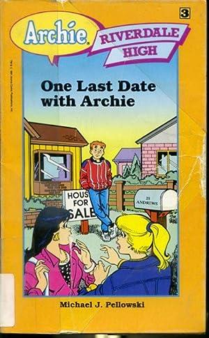 One Last Date With Archie - Archie: Michael J. Pellowski