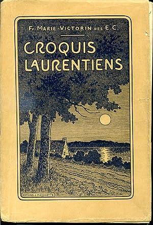Croquis Laurentiens: Fr. Marie-Victorin des