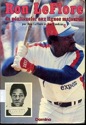 Ron LeFlore du pénitencier aux ligues majeures: Ron LeFlore et