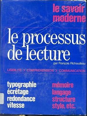 Le processus de lecture - Lisibilité, compréhension,: François Richaudeau