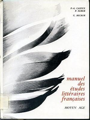 Manuel des études littéraires françaises - Moyen: P.-G. Castex, P.