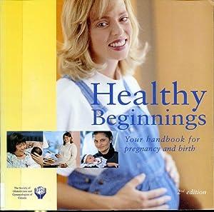 Healthy Beginnings - Your handbook for pregnancy