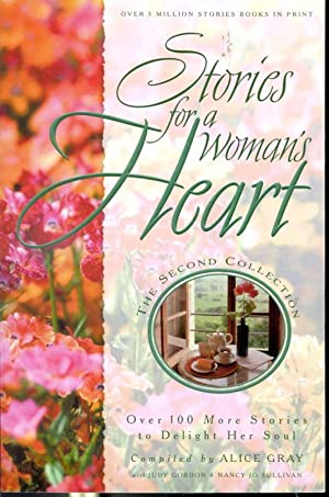 Stories for A Woman's Heart: Compiled by Alice